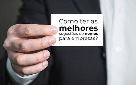 Como Ter As Melhores Sugestoes De Nomes Para Empresas - Contabilidade em Guarulhos - SP   Guarulhos Contabilidade - Como ter as melhores sugestões de nomes para empresas?