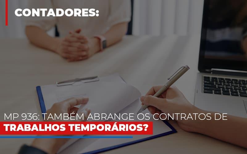 mp-936-tambem-abrange-os-contratos-de-trabalhos-temporarios - MP 936: Também abrange os contratos de trabalhos temporários?