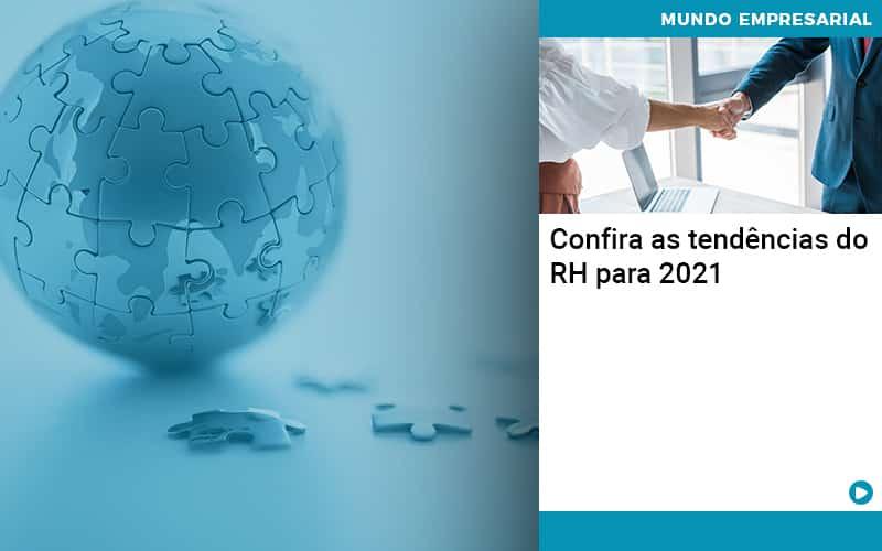 Confira As Tendencias Do Rh Para 2021 - Quero montar uma empresa - Confira as tendências do RH para 2021
